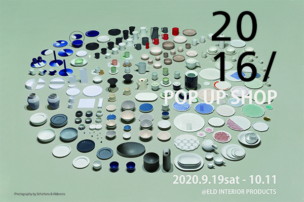 2016/  POP-UP @ ELD gallery