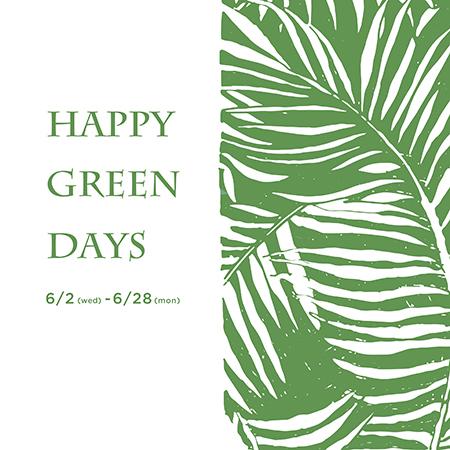 《HAPPY GREEN DAYS》 グリーンいろいろ入荷しました